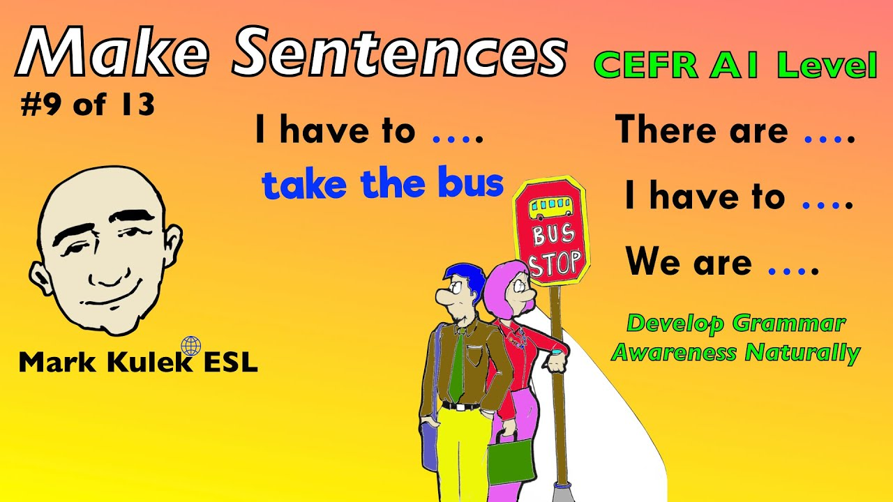 There are, I have to, We are - English grammar patterns | Mark Kulek - ESL