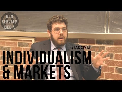 Cory Massimino on Individualism and Markets