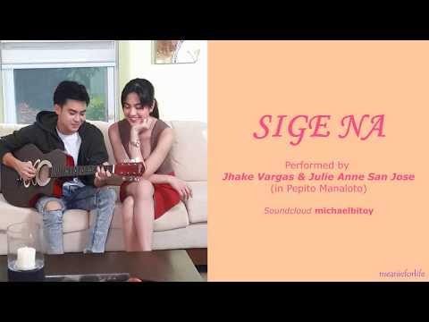 SIGE NA by JULIE ANNE SAN JOSE and JAKE VARGAS (Lyrics Video)
