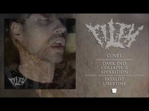 FILTH - GOD HAS A PLAN (Full Ep Stream)