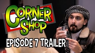 "CORNER SHOP | EPISODE 7 ""Eid Mubarak"" Trailer [1080p HD]"