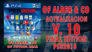 TOTAL PATCH PES2018 || ACTUALIZACION V. 10 FINAL EDITION