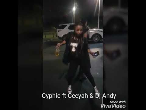 Cyphic (Dbncode) ft Ceeyah (Oben10) , C-sharp & Dj Andy -Sabhenga