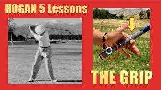 BEN HOGAN 5 LESSONS #1 The Grip - YouTube