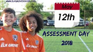 Elk Grove Soccer Development Academy Assessment & Announcement Movie 2018