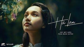 Hà Lan - Phan Mạnh Quỳnh Full HD