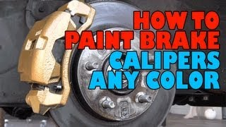 How to paint brake calipers ANY color DIY