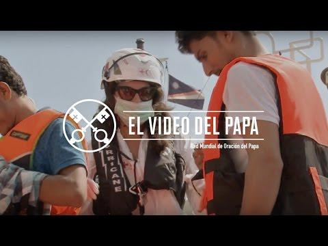 Jóvenes – El Video del Papa – Abril 2017