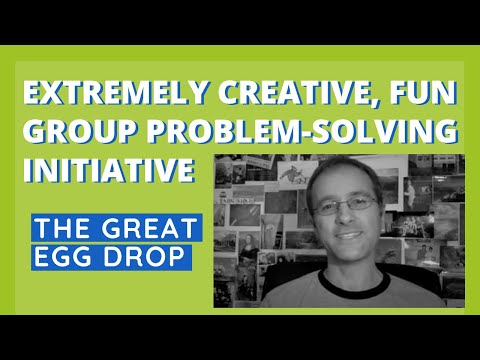 The Great Egg Drop - Extremely Creative, Fun Group Problem-Solving Initiative