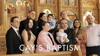Cay's Baptism | Romanian Orthodox Baptism