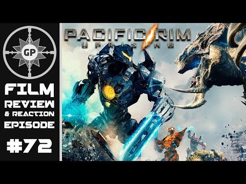Pacific Rim Uprising (2018 Film) Review - Greyshot Productions Film Review/Reaction