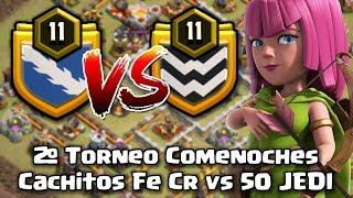 FINAL 2º TORNEO COMENOCHES: CACHITOS FE CR vs 50 JEDI | Clash of Clans