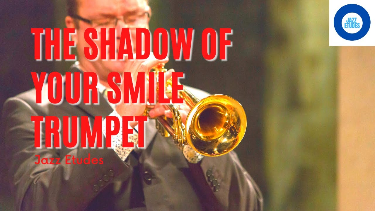 The shadow of your smile - jazz etude
