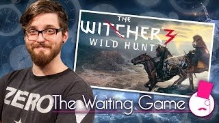 The Witcher 3: Wild Hunt - The Waiting Game