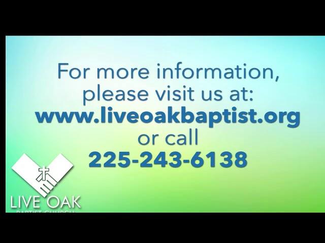 Revival   9/19/21   Live Oak Baptist Church
