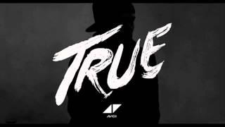 02. Avicii - You Make Me (True)