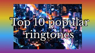 [new top 10 popular ringtones]TREND OF MUSIC]