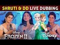 Shruti Haasan And DD Fantastic Live Dubbing | Disney Frozen II | InandOut Cinema