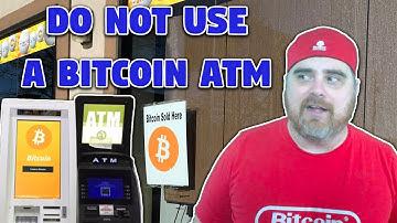 Do Not Use a Bitcoin ATM (BTC ATM Review)