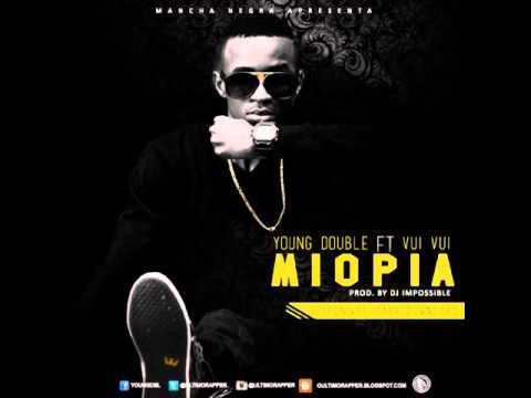 Young Double - Miopia Ft. Vui Vui (Audio)