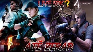LIVE DOS 50K ??? - RESIDENT EVIL 4 + RESIDENT EVIL 5 ATÉ ZERAR