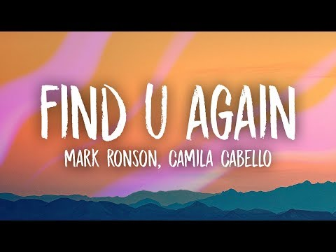 Mark Ronson, Camila Cabello - Find U Again (Lyrics) Mp3