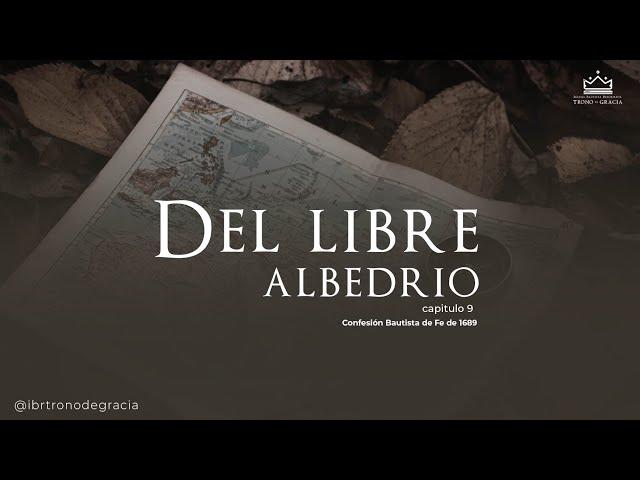 El libre albedrío / Escuela bíblica / Ps. Ruben Contreras .