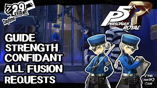 Guide: Strength Confidant: All Twin Wardens Fusion Requests - Persona 5 Royal (P5R)