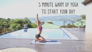 5 Minute Warm Up Yoga To Start Your Day