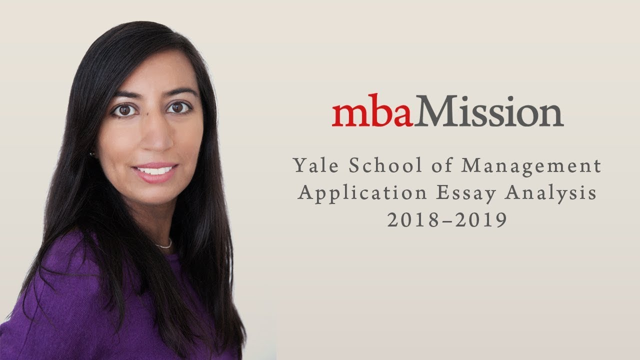 yale school of management application essay analysis   yale school of management application essay analysis