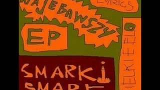 Smarki Smark - Kawałek o rapie (Oko za oko, rym za ząb)