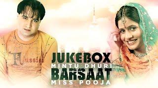 Mintu Dhuri & Miss Pooja | Barsaat | JukeBox | Brand New Songs  2014