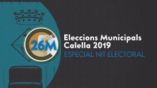 Gambar cover [Especial #26MCalella] Especial Eleccions Municipals Calella 2019