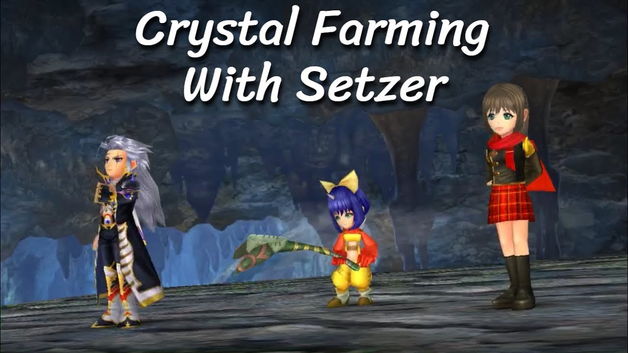 [DFFOO] Crystal Farming Guide With Setzer