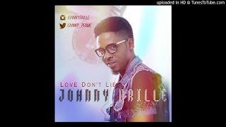 Love Dont Lie - Johnny Drille