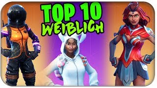 THE BEST WOMEN 🏅 FEMALE SKINS | Fortnite Top 10 Ranking German German