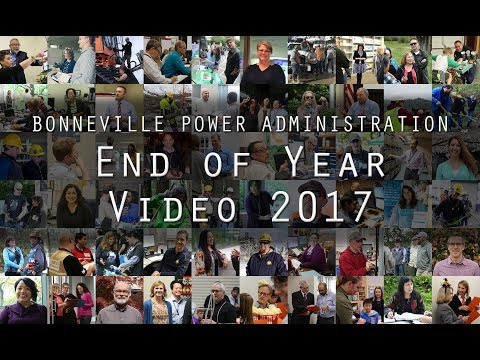 Bonneville Power Administration End of Year Video 2017