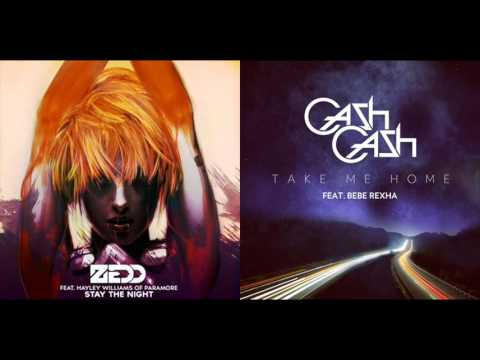 Zedd ft. Hayley Williams vs. Cash Cash ft. Bebe Rexha - Stay The Night And Take Me Home