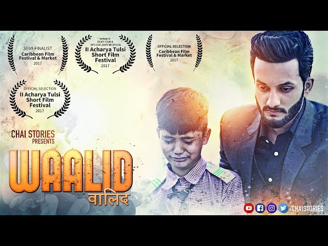 Waalid | An Award Winning Short Film | Chai Stories