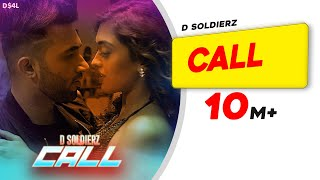 CALL | D SOLDIERZ | Gayatri Bhardwaj | Latest Punjabi Song 2019 | Times Music
