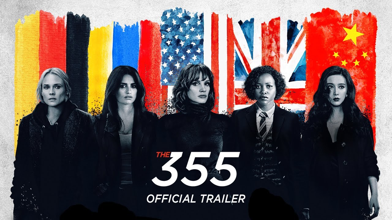 Jessica Chastain, Diane Kruger & Penelope Cruz in The 355 trailer