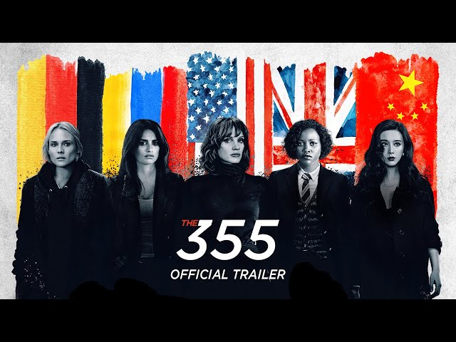 The 355 - Official Trailer