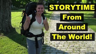 Storytime From Around The World! Part 1