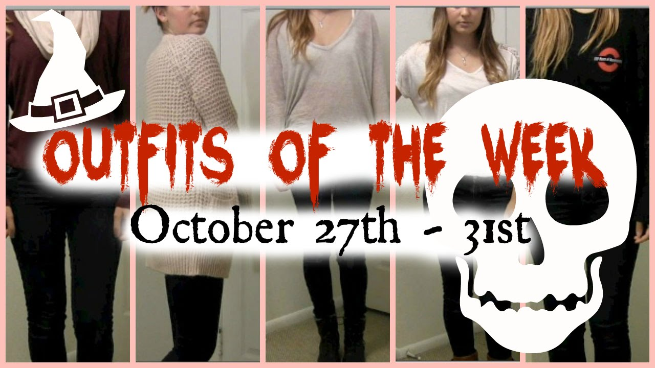 Outfits of the Week 🎃 October 27th - 31st - YouTube