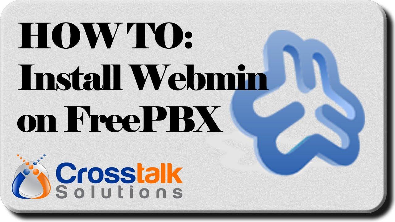 HOW TO: Install Webmin on FreePBX