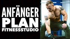 Trainingsplan für Anfänger im Fitnessstudio I Muskelaufbau und Fettabbau I Ganzkörpertraining