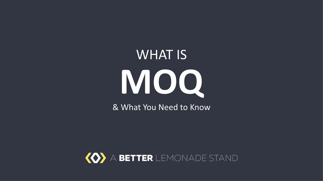 MOQ Meaning: What Is MOQ & What You Need To Know