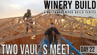 Craziest Truss System We've Set (Joining 2 Vaulted Ceilings)! [DAY 22]