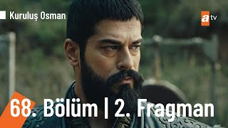 Kuruluş Osman 68. Bölüm 2. Fragmanı  Osmana hain planlar
