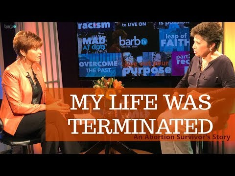 MY LIFE WAS TERMINATED - an abortion survivor's personal story
